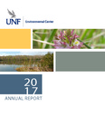 University of North Florida Environmental Center Annual Report 2017 by Maria Mark, James Taylor, Natalie Sassine, and Tiffany Torres