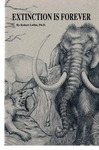 Extinction is Forever by Robert Loftin Ph.D and David Wallace