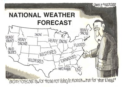 And My Forecast Is... For Those Not Living in Florida.... Run For Your Lives!