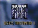 Blue on Blue Special Report- Business Transformation II- Communicating Change