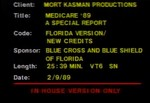 Medicare '89 A Special Report—Informational and Promotional Film about Medicare Changes, 1989. by Blue Cross and Blue Shield of Florida, Inc.