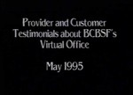 Provider and Customer Testimonials about Virtual Office by Blue Cross and Blue Shield of Florida, Inc.