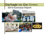Garbage on the Green Report 2014 Summary Report by James Taylor and Caitlin Kengle