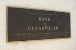 Former Bank of Clearwater Plaque, Clearwater, FL by George Lansing Taylor Jr.