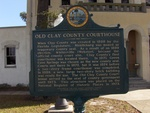 Old Clay County Courthouse Marker, Green Cove Springs, FL