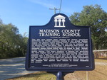 Madison County Training School Marker, Madison, FL by George Lansing Taylor Jr.