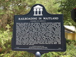 Railroading in Maitland Marker, Maitland, FL