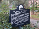 University of Florida Historic Campus Marker, Gainesville, FL by George Lansing Taylor Jr.