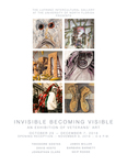 Flyer - Invisible Becoming Visible: An Exhibition of Veterans' Art by UNF Galleries