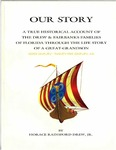 Our Story: A True Historical Account of the Drew & Fairbanks Families of Florida Through the Life Story of a Great-Grandson