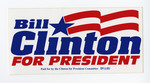 Bill Clinton For President 8X4in