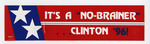 "It's A ""No-Brainer""....Clinton '96 sticker"
