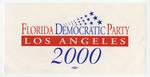 Florida Democratic Party Los Angeles 2000 sticker