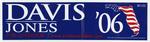 Davis Jones 2006 campaign sticker