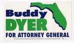 Buddy Dyer for Attorney General Sticker