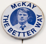 Buddy McKay The Better Way Campaign Button