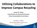 Using Collaborations to Improve Campus Recycling by James Taylor